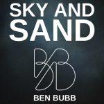 "Benjamin Bubb: ""Subsistence Sky and Sand"". Personale alla Galleria Berga."